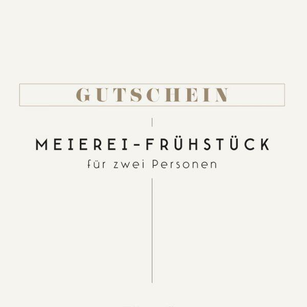 Gutschein Meierei - Meierei Frühstueck
